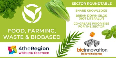 Food, Farming, Waste & Biobased Roundtable