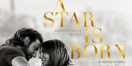 Muir Movies Presents  - A Star is Born tickets