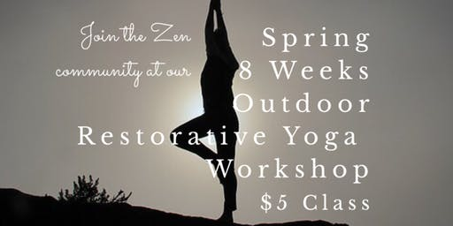 Spring 8 Weeks Restorative Outdoor Yoga Workshop