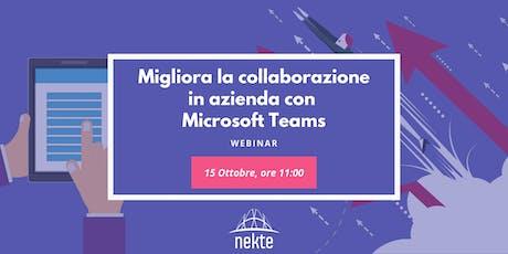 Migliora la collaborazione in azienda con Microsoft Teams biglietti