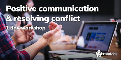Positive communication and resolving conflict - 1 day workshop tickets