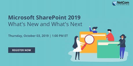 Virtual Event - Microsoft SharePoint 2019 - What's New and What's Next tickets