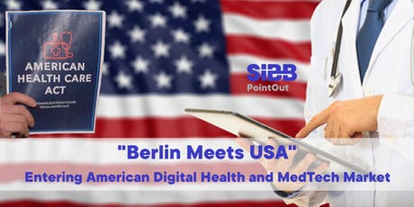 Berlin Meets USA -   Entering American Digital Health and MedTech Market Tickets