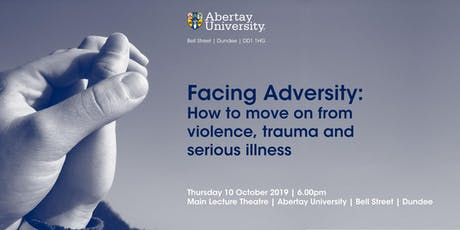 Facing Adversity: How to move on from violence, trauma and serious illness tickets