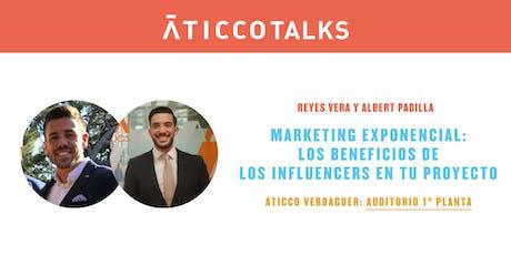 """AticcoTalks: """"Marketing exponencial, los beneficios de los influencers en tu proyecto"""" entradas"""