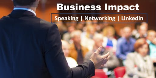 How to Maximise  Business Impact: Speaking, Networking and On Linkedin