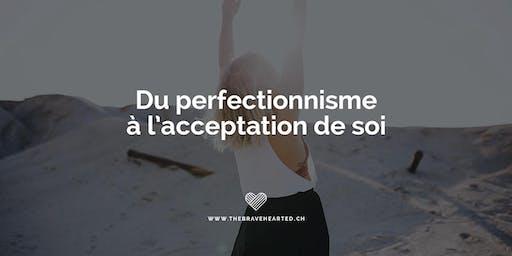 Du perfectionnisme à l'acceptation de soi