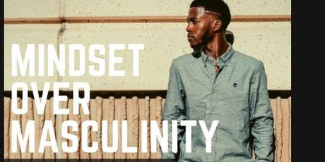 Mindset Over Masculinity tickets