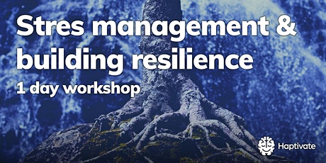 Stress management and building resilience - 1-day workshop tickets