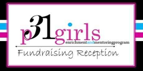 P31girls Fundraising Reception tickets