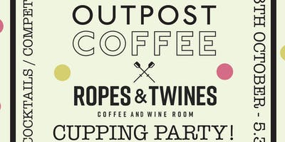 Outpost X Ropes and Twines Cupping Party