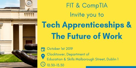 FIT & CompTIA present: Tech Apprenticeships & The Future of Work tickets