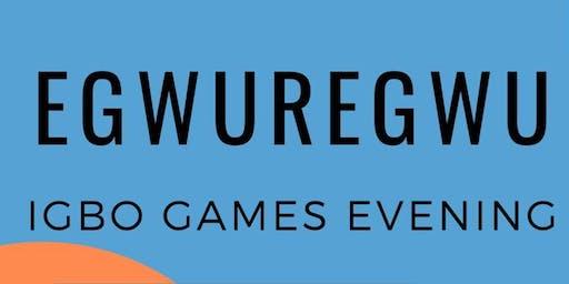 Egwuregwu: Igbo Games Evening