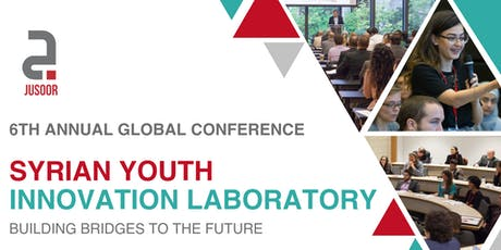 Jusoor 6th Annual Global Conference: Syrian Youth Innovation Laboratory tickets