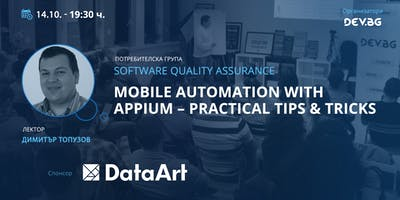 Software QA: Mobile Automation with Appium – Practical Tips & Tricks