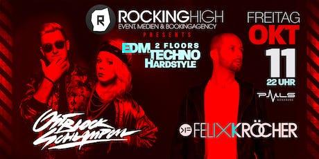 Rocking High presents Ostblockschlampen & Felix Kröcher Tickets