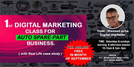 Digital marketing class for Auto spare part Businesses with Live Case Study