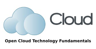 Open Cloud Technology Fundamentals 6 Days Virtual Live Training in Auckland