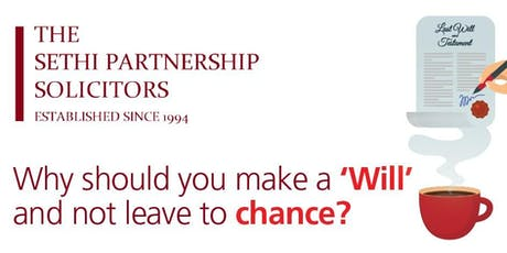 Why should you make a 'Will' and not leave it to chance? tickets