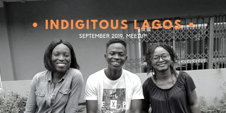 Indigitous Lagos Meet Up: USING TALENTS FOR GOD IN THE DIGITAL SPACE tickets