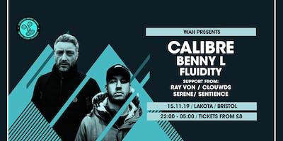 WAH x Wide Eyes: Calibre | Benny L | Fluidity | Ray Von