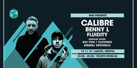 WAH x Wide Eyes: Calibre | Benny L | Fluidity | Ray Von tickets