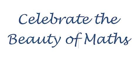 Celebrate the Beauty of Maths- Reception for Maths teachers tickets