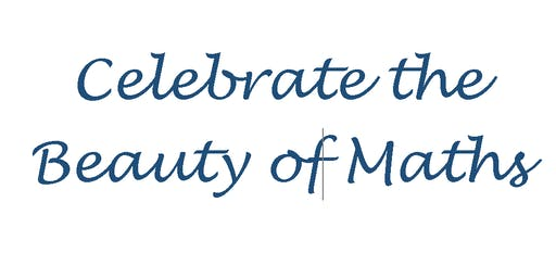 Celebrate the Beauty of Maths- Reception for Maths teachers