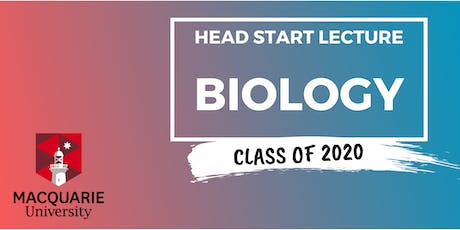 Biology - Head Start Lecture (Macquarie) tickets
