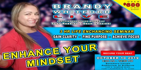 Enhance Your Mindset Seminar tickets