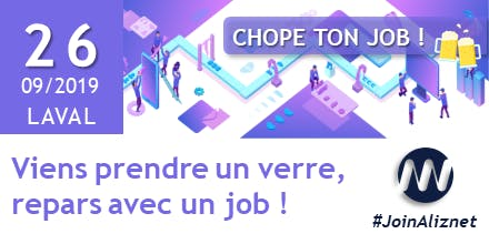 RECRUTEMENT ALIZNET : Chope ton job à Laval le 26/09 !