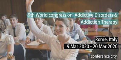 9th World congress on  Addictive Disorders & Addiction Therapy