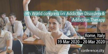 9th World congress on  Addictive Disorders & Addiction Therapy biglietti