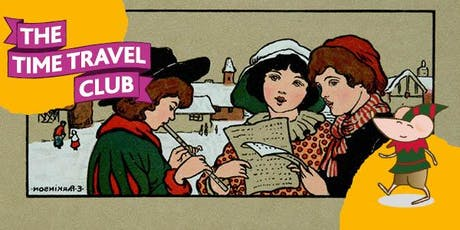 Time Travel Club: Christmas is cancelled...or is it? tickets