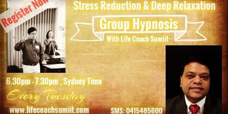 Group Hypnosis For Stress Reduction And Deep Relaxation tickets