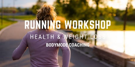 Running Workshop for Weight Loss tickets