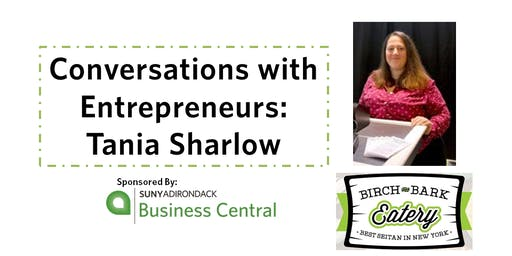 Conversations with Entrepreneurs- Tania Sharlow