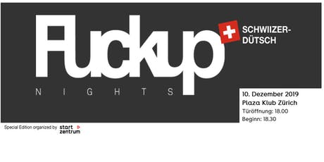 FuckUp Nights Zürich 2019 tickets