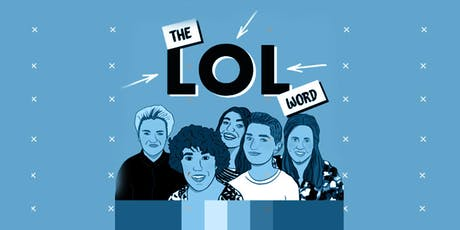 PICK OF THE FRINGE - THE LOL WORD tickets