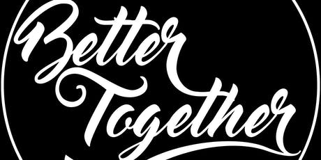 Better Together 2019 tickets