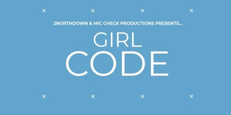 PICK OF THE FRINGE - GIRL CODE tickets
