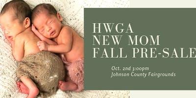 HWGA New Mom Pre-Sale!