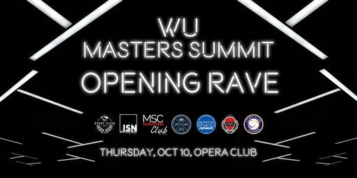 Masters Summit Opening Rave