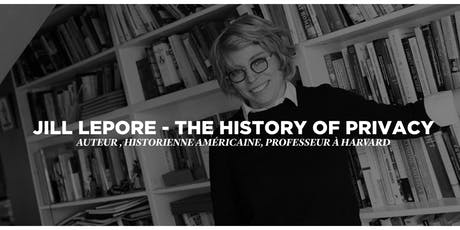 Projection - Unsee, The History of Privacy, Jill Lepore billets