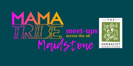 Mama Tribe Meet Up - Maidstone tickets