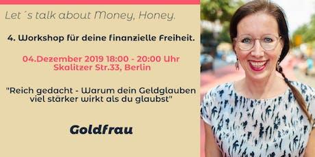 Finanzielle Freiheit planen für Frauen Teil 4 Tickets