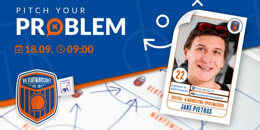 Pitch your Problem zum Thema [Digital Content & Strategy] mit Jake Pietras
