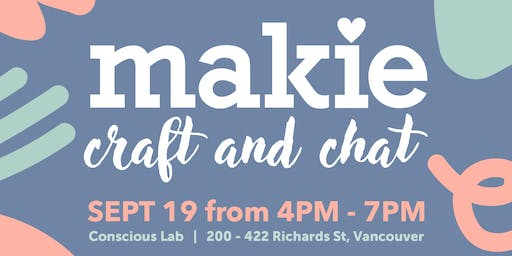 Makie Craft and Chat!