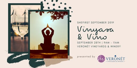 Vinyasa + Vino: Yoga & Wine Tasting - SheFirst September tickets