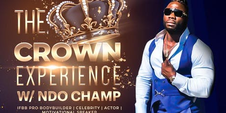 The Crown EXPERIENCE with NDO CHAMP  tickets